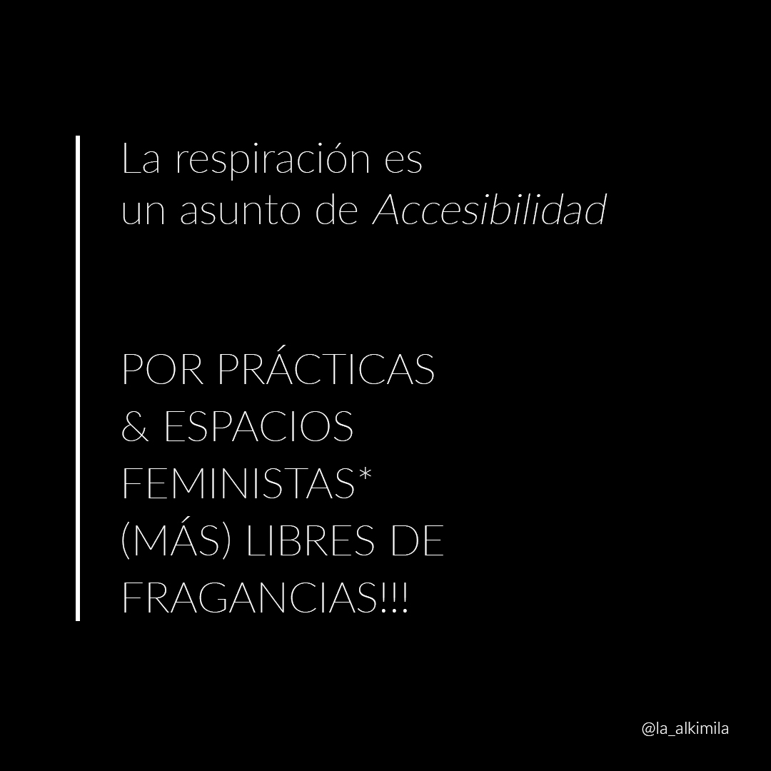 Respiración & Accesibilidad: por feminismos (más) libres de fragancias